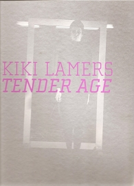 "Lamers, Kiki: ""Tender Age""."