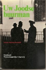 """Brachfeld, Sylvain Salomon: """"Uw Joodse buurman""""."""