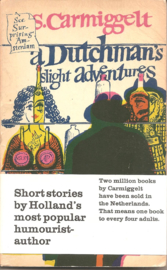 A Dutchman's Slight Adventures