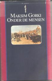 Gorki, Maksim: Onder de mensen