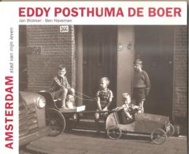 Posthuma de Boer, Eddy: Amsterdam stad van mijn leven