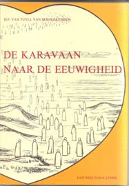 Tuyll van Serooskerken, H.P. van: De karavaan naar de eeuwigheid.