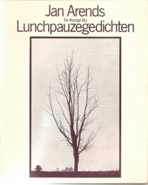 "Arends, Jan: ""Lunchpauzegedichten""."