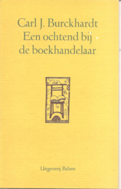Burckhardt, Carl J.: Een ochtend bij de boekhandelaar