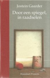 """Gaarder, Jostein: """"Door een spiegel, in raadselen""""."""