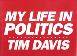 "Davis, Tim: ""My Life in Politics"""