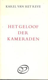 Reve, Karel van het: Het geloof der kameraden
