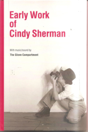 Sherman, Cindy: Early Work of Cindy Sherman