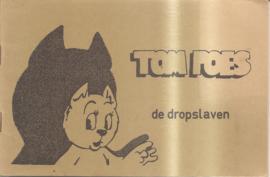 Tom Poes: De dropslaven