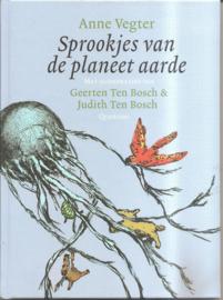 Vegter, Anne: Sprookjes van de planeet aarde.