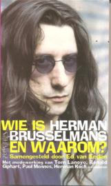 Brusselmans, Hermans (over -): Wie is Herman Brusselmans en waarom?