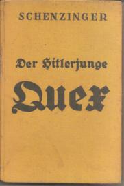 Schenzinger, K.A.: Der Hitlerjunge Quer