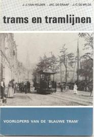 """helden, J.J. van (e.a.): """"Voorlopers van de Blauwe Tram"""""""