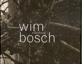 "Bosch, Wim: ""Arrival delayed""."
