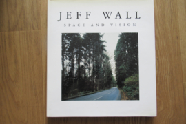 Wall, Jef: Space and vision