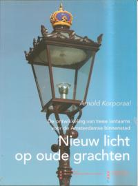 Korporaal, Arnold: Nieuw licht op oude grachten