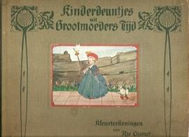 """Cramer, Rie: """"Kinderdeuntjes uit Grootmoeders Tijd""""."""