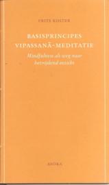 Koster, Frits: Basisprincipes Vipassana-meditatie