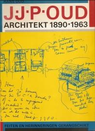 """Oud, Hans: """"J.J.P. Oud Architect 1890-1963. Feiten en herinneringen gerangschikt""""."""