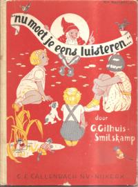 Gilhuis-Smitskamp, G.: Nu moet je eens luisteren