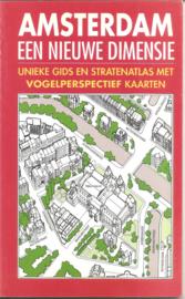 Amsterdam een nieuwe dimensie