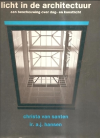 "Santen, Christa van: ""Licht in de architectuur""."