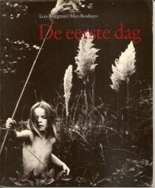 """Wiegman, Lies: """"De eerste dag""""."""