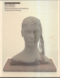 "Manders, Mark: ""Dutch Pavillion 55th International art Exhibition La Biennale di Venezia'."