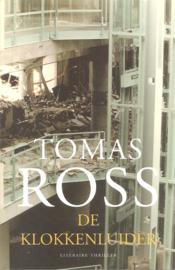 Ross, Tomas: De klokkenluider