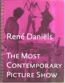 Daniëls, René: The Most Contemporary Picture Show