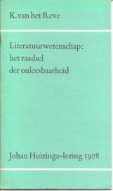 Reve, Karel van het: Literatuurwetenschap: het raadsel der onleesbaarheid