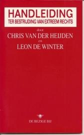"""Heijden, Chris van der en Winter, Leon de: """"Handleiding ter bestrijding van extreem rechts""""."""