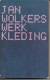 """Wolkers, Jan: """"Werkkleding *"""