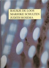 Kwak & van Daalen & Ronday Grafiekprijs: Baukje de Loos, Marjoke Schulten Judith Rosema.