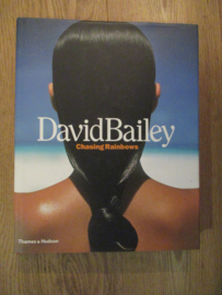 Bailey, David: Chasing Rainbows