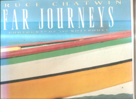 Chatwin, Bruce: Far Journeys