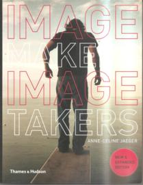 Jaeger, Anne-Celine: Image Maker Image Takers