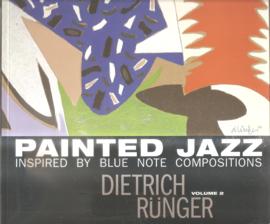Rünger, Dietrich: Painted Jazz