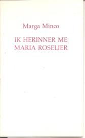 Mico, Marga: Ik herinner me Maria Roselier (t.g.v. boekenweek 1986)