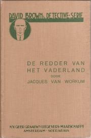 """Workum, Jacques van: """"De redder van het vaderland"""" (gereserveerd)"""