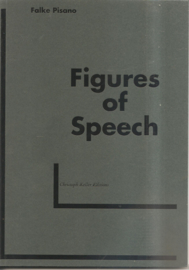 "Pisano, Falke: ""Figures of Speech"""