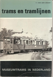 """Gragt, F. van der: Museumtrams in Nederland"""" (herziene en uigebreide druk)"""