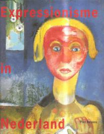 Boyens, Piet: Expressionisme in Nederland 1910 - 1930