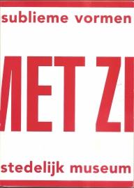 """Catalogus Stedelijk Museum 794: """"Sublieme vormen met zicht vanaf 5M"""""""