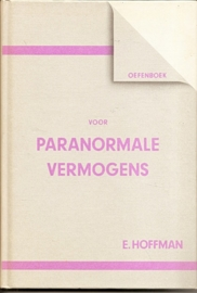 """Hoffman, E.: """"Oefenboek voor paranormale vermogens""""."""