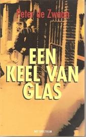 """Zwaan, Peter de: """"Een keel van glas'."""