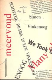 Vinkenoog, Simon: Eerste persoon meervoud