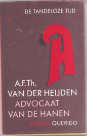 Heijden, A.F. Th.: Advocaat van de hanen (gesigneerd)