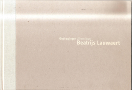 Lauwaert, Beatrijs: Gedragingen