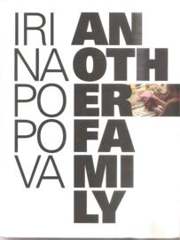 Popova, Irina: Another Family